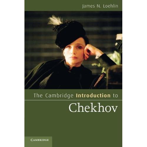 The Cambridge Introduction to Chekhov James N. Loehlin