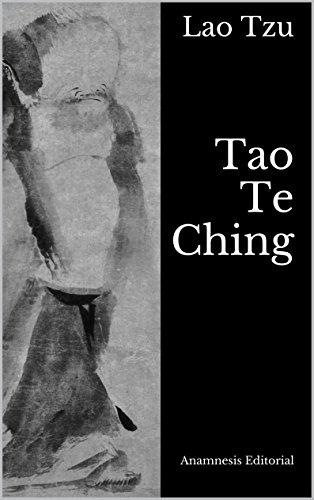 Lao Tzu - Tao Te Ching: El Libro del Tao y la Virtud (Clásicos Universales nº 3) (Spanish Edition)