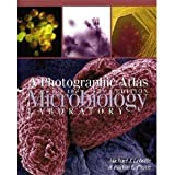img - for A Photographic Atlas for the Microbiology Laboratory [Loose Leaf] book / textbook / text book