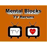 Mental Blocks: TV Reruns ~ Michael Varma