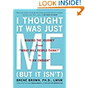 Brene Brown (Author)  227% Sales Rank in Books: 132 (was 432 yesterday)  (209)  Buy new:  $17.00  $9.60  98 used & new from $8.42