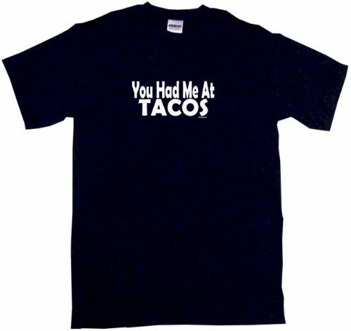 You Had Me At Tacos Men'S Tee Shirt 2Xl-Black