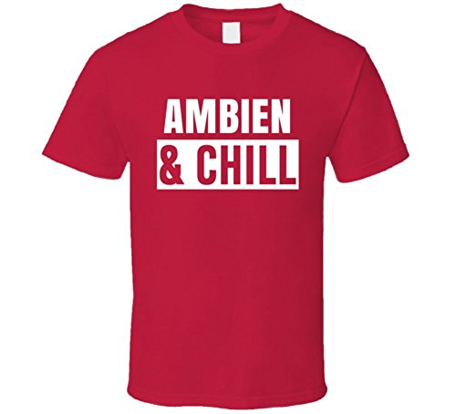 best-of-tees-ambien-and-chill-funny-trending-netflix-parody-gift-t-shirt