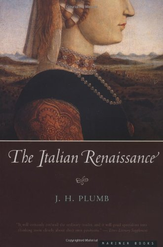 By J.H. Plumb - The Italian Renaissance (None) (5/20/01) (Italian Renaissance Plumb compare prices)