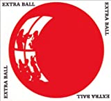 Extra Ball by Extra Ball