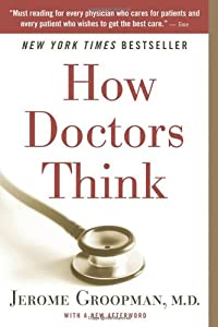 "Cover of ""How Doctors Think"""