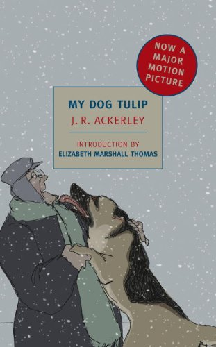 My Dog Tulip (MTI) (New York Review Books Classics)
