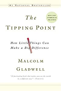 "Cover of ""The Tipping Point: How Little T..."