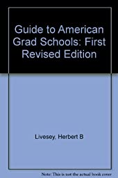 Guide to American Grad Schools First Revised Harold R Doughty