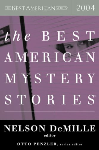 The Best American Mystery Stories 2004 (The Best American Series)