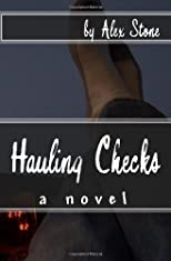 Hauling Checks: a novel