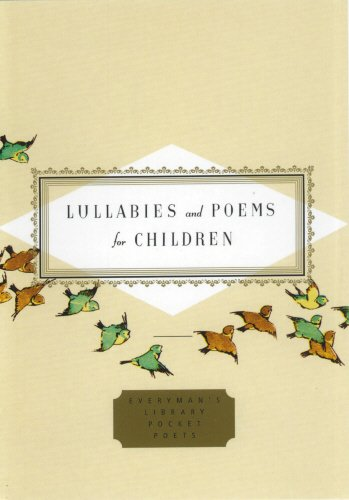 Lullabies And Poems For Children (Everyman's Library POCKET POETS)