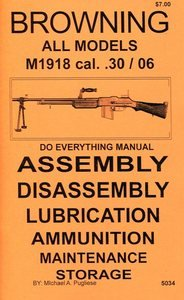 Browning BAR All Models M 1918 cal. .30/06 Do Everything Manual (Bar 1918 compare prices)