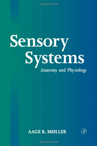 Sensory Systems: Anatomy and Physiology