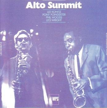 Alto Summit by Lee Konitz, Phil Woods, Leo Wright and Pony Poindexter