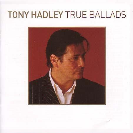 Tony Hadley - True Ballads - Zortam Music