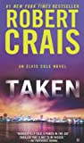 Taken (An Elvis Cole Novel) (0425250598) by Crais, Robert