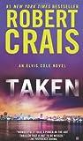 Taken (An Elvis Cole Novel) (0425250598) by Crais, Robert