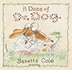 img - for [(A Dose of Dr Dog )] [Author: Babette Cole] [Oct-2008] book / textbook / text book