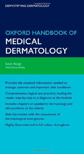 Oxford Handbook of Medical Dermatology (Oxford Medical Handbooks)