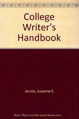 College Writer's Handbook, Jacobs, Suzanne E.; Jacobs, Roderick A.