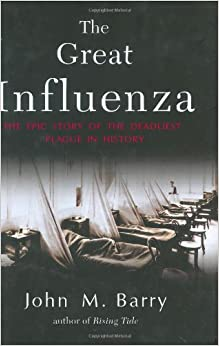 Free Essays on The Great Influenza By John m Barry through