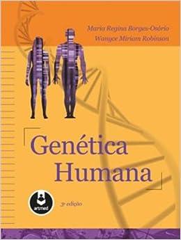 Genética Humana (Em Portuguese do Brasil): Maria Regina Borges Osorio