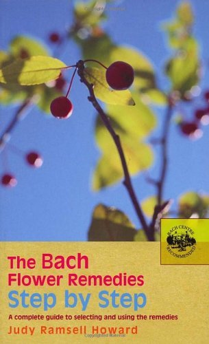 The Bach Flower Remedies Step by Step (Bach Flower Remedies Repertories)