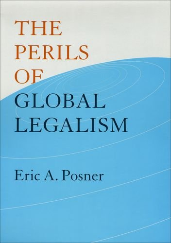 Amazon.com: The Perils of Global Legalism (9780226675749): Eric A. Posner: Books