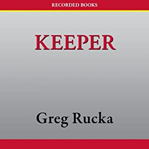 Keeper | [Greg Rucka]
