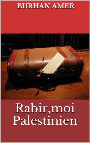 Couverture du livre Rabir,moi Palestinien
