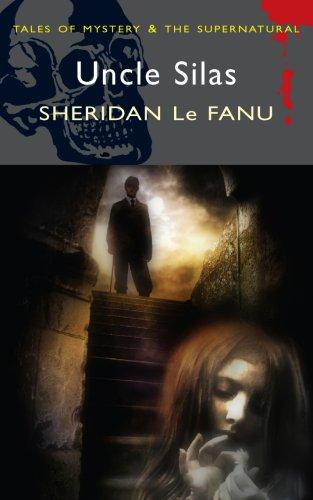 Uncle Silas, Joseph Sheridan Le Fanu