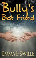 Bully's Best Friend
