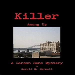 Killer Among Us: A Carson Reno Mystery | [Gerald W. Darnell]