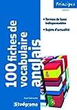 Axel Delmotte 100 fiches de vocabulaire anglais