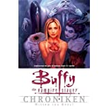 "Buffy Vampire Slayer Chroniken, Bd. 3: Mitten ins Herzvon ""Joss Whedon"""