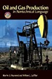 img - for Martin Raymond: Oil & Gas Production in Nontechnical Language (Hardcover); 2005 Edition book / textbook / text book