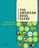 The American Drug Scene: An Anthology