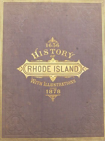 Image for History of the State of Rhode Island With Illustrations From Original Sketches 1636 1878