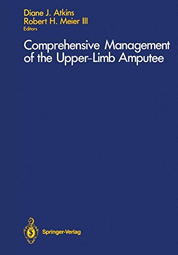 Comprehensive Management of the Upper-Limb Amputee