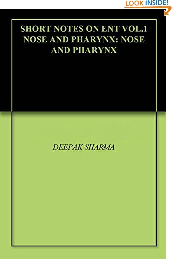 #8: SHORT NOTES ON ENT VOL.1 NOSE AND PHARYNX: NOSE AND PHARYNX
