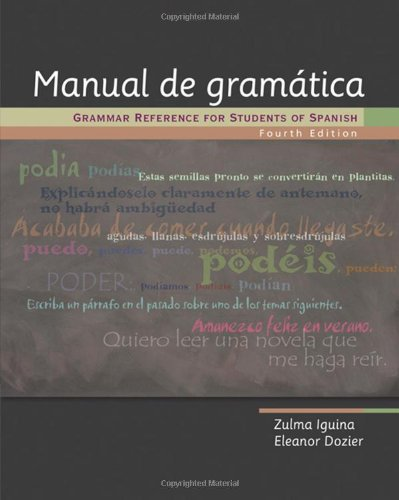 Manual de gramática: Grammar Reference for Students of...
