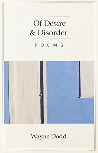 Of Desire & Disorder (Carnegie Mellon Poetry (Paperback))