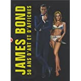 James Bond : 50 ans d'art et d'affichespar Collectif