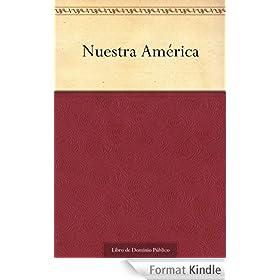 Nuestra Am�rica (Spanish Edition)
