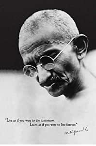"""Mahatma Gandhi """"Learn As If You Were to Live Forever"""", Political Poster Print, 24 by 36-Inch"""