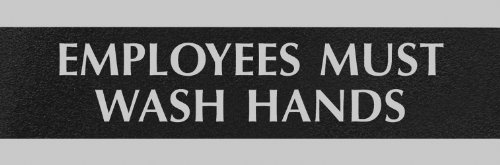 U.S. Stamp & Sign Headline Century Series 3X9 Inch Employees Must Wash Hands Sign, Black And Silver, 4782