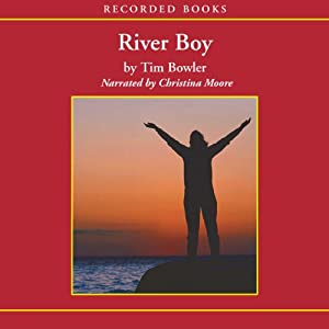River Boy | [Tim Bowler]