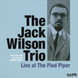 Jack Wilson - Live At The Pied Piper +2 [Japan CD] XQAM-1614 by Jack Wilson