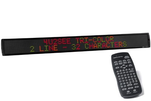 4U2See Sunbright Led Scrolling Message Display With Included Software. Features 2- Line Text Tri-Color Option 6.2 Inches Tall By 60 Inches Wide